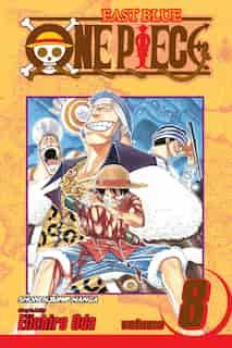 One Piece, Vol. 8: I Won't Die by Eiichiro Oda