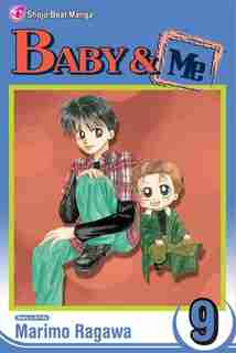 Baby & Me, Vol. 9 by Marimo Ragawa
