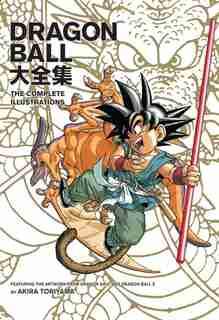 Dragon Ball: The Complete Illustrations by Akira Toriyama