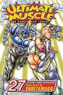 Ultimate Muscle, Vol. 27: Battle 27 by Yudetamago Yudetamago