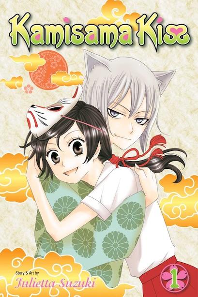 Kamisama Kiss, Vol. 1 by julietta Suzuki