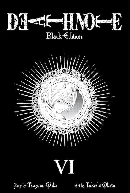 Death Note Black Edition, Vol. 6 by Tsugumi Ohba