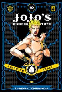JoJo's Bizarre Adventure: Part 3--Stardust Crusaders, Vol. 10 by Hirohiko Araki