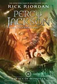 Percy Jackson And The Olympians, Book Two The Sea Of Monsters (percy Jackson And The Olympians, Book Two): Percy Jackson & the Olympians Book Two by Rick Riordan