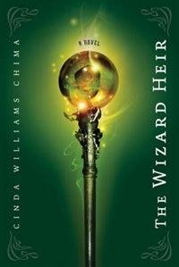 The Wizard Heir: A Novel by Cinda Williams Chima