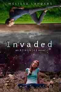 Invaded by Melissa Landers
