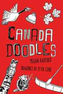 Canada Doodles by Megan Radford