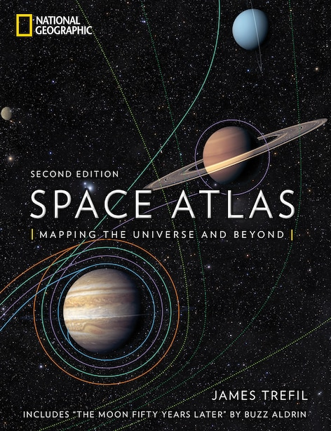 Space Atlas, Second Edition: Mapping The Universe And Beyond by James Trefil