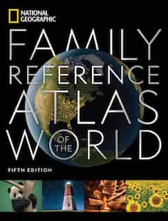 National Geographic Family Reference Atlas 5th Edition de National Geographic