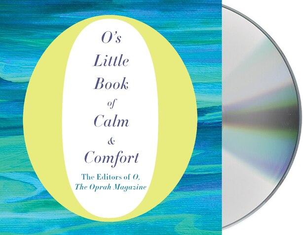 O's Little Book Of Calm & Comfort by Gabra O, The Oprah Magazine