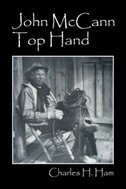 John Mccann Top Hand by Charles H Ham