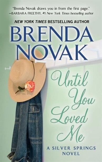 Until You Loved Me: (Large  Print) by Brenda Novak