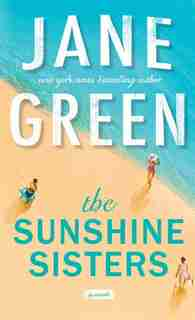 The Sunshine Sisters: (Large  Print) by Jane Green