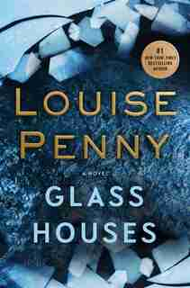 Glass Houses: (Large  Print) by Louise Penny