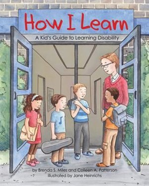 How I Learn: A Kid's Guide To Learning Disability by Brenda S. Miles
