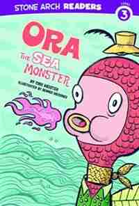 Ora the Sea Monster by Cari Meister