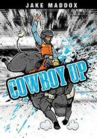Cowboy Up by Jake Maddox