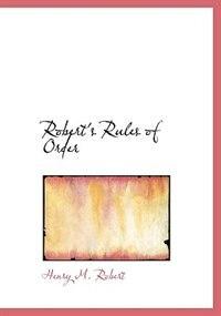 Robert's Rules of Order de Henry M. Robert