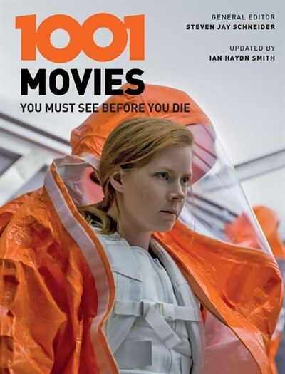 1001 Movies You Must See Before You Die by Ian Haydn Smith