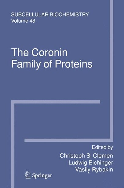 The Coronin Family of Proteins by Christoph S. Clemen