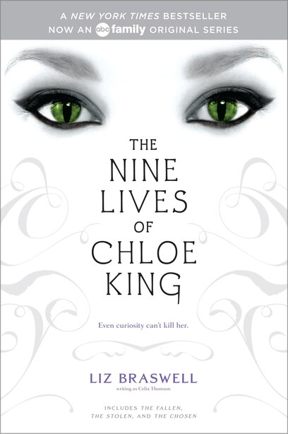 The Nine Lives of Chloe King: The Fallen; The Stolen; The Chosen de Liz Braswell