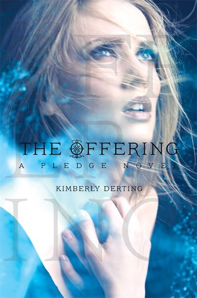 The Offering: A Pledge Novel by Kimberly Derting