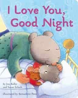 I Love You, Good Night: Lap Edition de Jon Buller