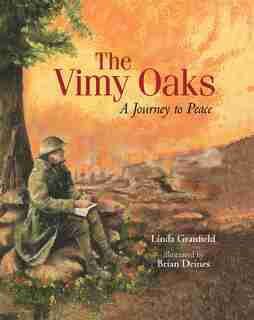 The Vimy Oaks by Linda Granfield