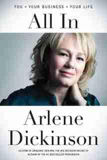 All In by Arlene Dickinson