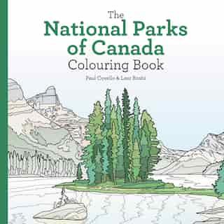 National Parks Of Canada Colouring Book de Leor Boshi