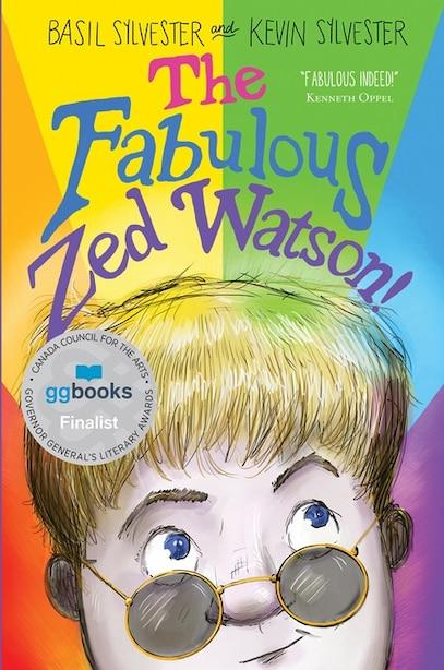 The Fabulous Zed Watson! by Basil Sylvester
