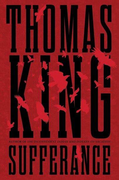 Sufferance: A Novel by Thomas King