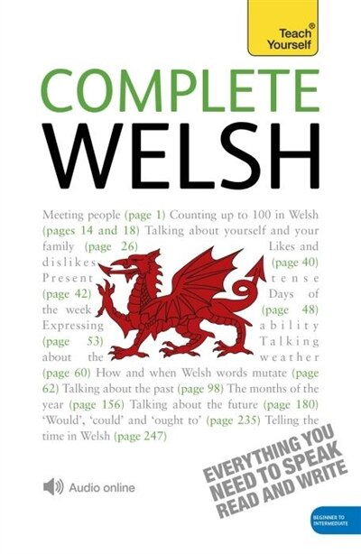 Complete Welsh Beginner To Intermediate Course: Learn To Read, Write, Speak And Understand A New Language by Christine Jones