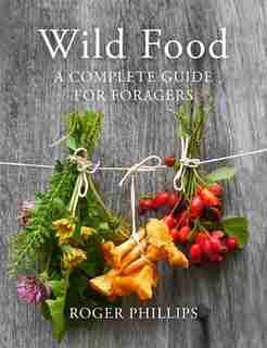 Wild Food de Roger Phillips