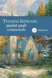 Thomas Kinkade Pocket Posh Crosswords 2: 75 Puzzles de The Puzzle Society