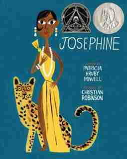 Josephine: The Dazzling Life of Josephine Baker by Patricia Hruby Powell