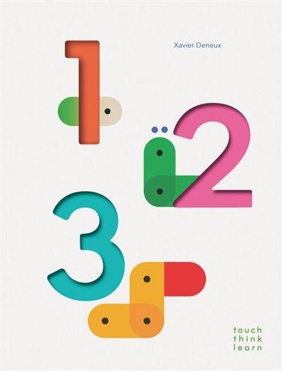 Touchthinklearn: 123: (childrens Books Ages 1-3, Interactive Books For Toddlers, Board Books For Toddlers) by Xavier Deneux