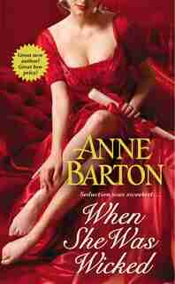When She Was Wicked by Anne Barton
