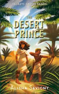 The Desert Prince by Alisha Sevigny