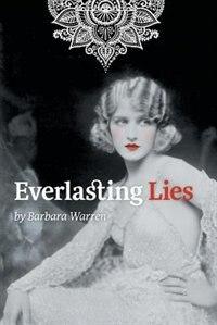 Everlasting Lies by Barbara Warren