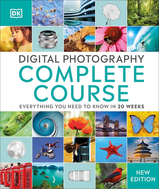 Digital Photography Complete Course: Learn Everything You Need To Know In 20 Weeks de Dk