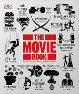The Movie Book: Big Ideas Simply Explained de Dk