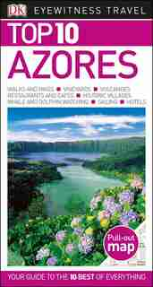 Top 10 Azores by Dk Eyewitness