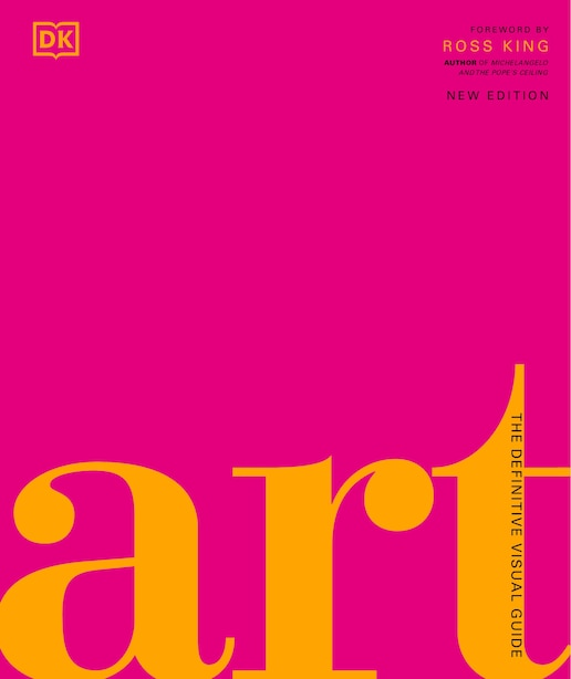 Art: The Definitive Visual Guide by Andrew Graham Dixon