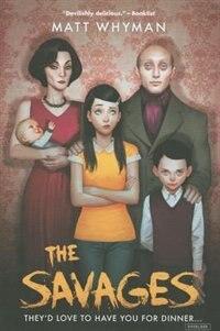 The Savages de Matt Whyman