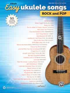 Alfred's Easy Ukulele Songs - Rock And Pop: 50 Hits From Across The Decades by Alfred Music
