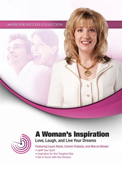 A Woman's Inspiration: Love, Laugh, And Live Your Dreams by Connie Podesta