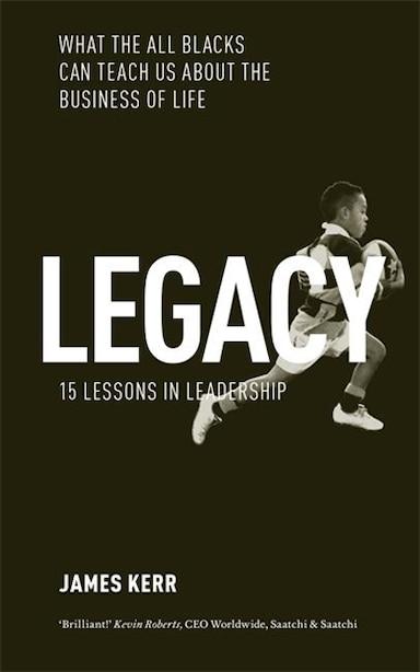 Legacy by James Kerr