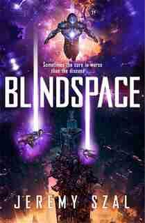 Blindspace by Jeremy Szal