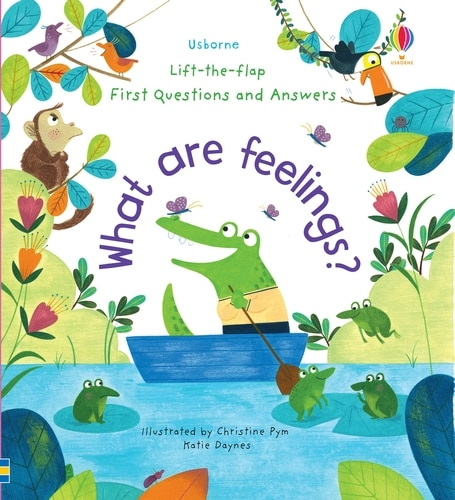 Lift-the-flap First Questions & Answers: What Are Feelings? Board Book by Katie Daynes